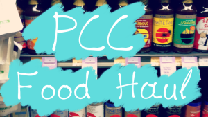 PCC Food Haul Organic and Gluten Free